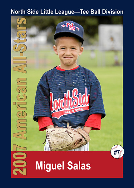 #07 Miguel Salas. North Side American, 2007 Little League All-Stars, Tee Ball Division