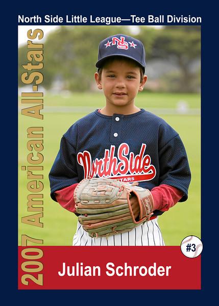 #03 Julian Schroder. North Side American, 2007 Little League All-Stars, Tee Ball Division