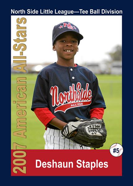 #05 Deshaun Staples. North Side American, 2007 Little League All-Stars, Tee Ball Division
