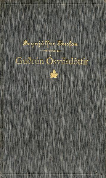 Guðrún Osvífsdóttir : söguljóð / eftir Brynjúlf Jónsson frá Minna-Núpi Brynjúlfur Jónsson 1838-1914 (Minna-Núpi) Reykjavík : Sigurður Kristjánsson, 1892