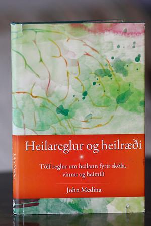 Heilareglur og heilræði : tólf reglur um heilann fyrir skóla, vinnu og heimili / John Medina