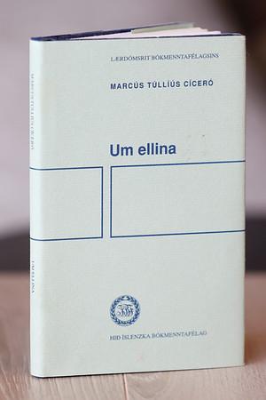 Um ellina / Marcus Túllíus Cíceró