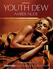 Tom Ford ESTÉE LAUDER Collection Youth Dew Amber Nude 2006 Spain <br /> 'Presentamos... - Una nueva fragancia para mujer'