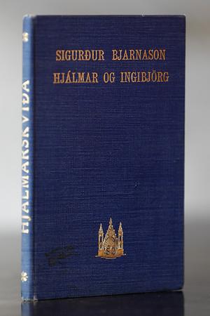 Hjálmar og Ingibjörg : (Hjálmarskviða)