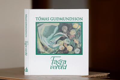 Fagra veröld / Tómas Guðmundsson