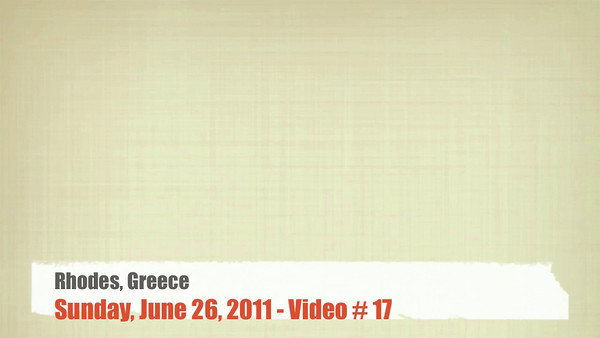 Video # 18 -- Rhodes, Greece - June 2011  http://ray-penny.smugmug.com/Vacation-2010-and-2011/Path-of-the-Ancient-Cultures/Video/11048677_h286u#!i=1433536264&k=2LhQv7W&lb=1&s=L
