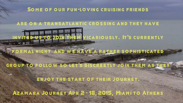 Azamara - April 2-18, 2015