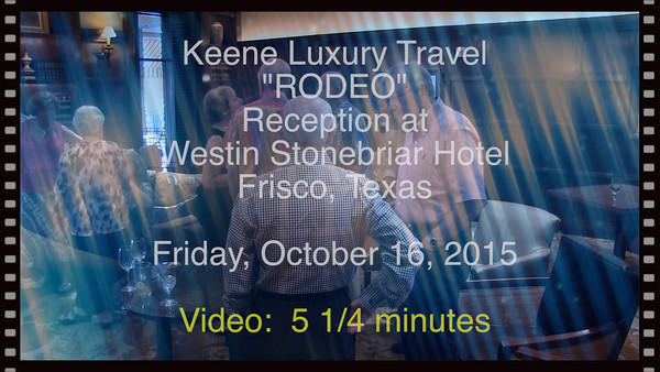 *Keene Luxury Travel Friday Night Reception - 10-16-2015*