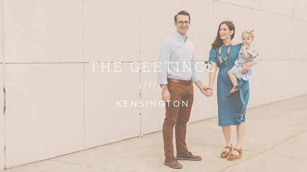 THE GEETINGS ////// KENSINGTON