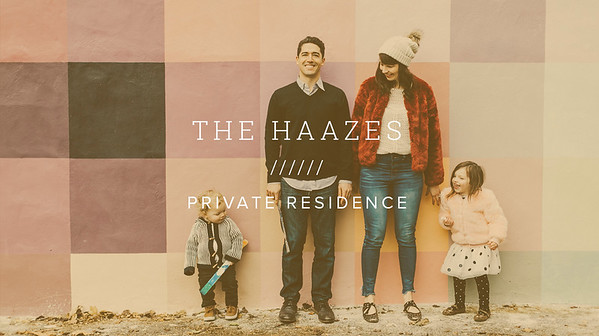 THE HAAZES ////// PRIVATE RESIDENCE