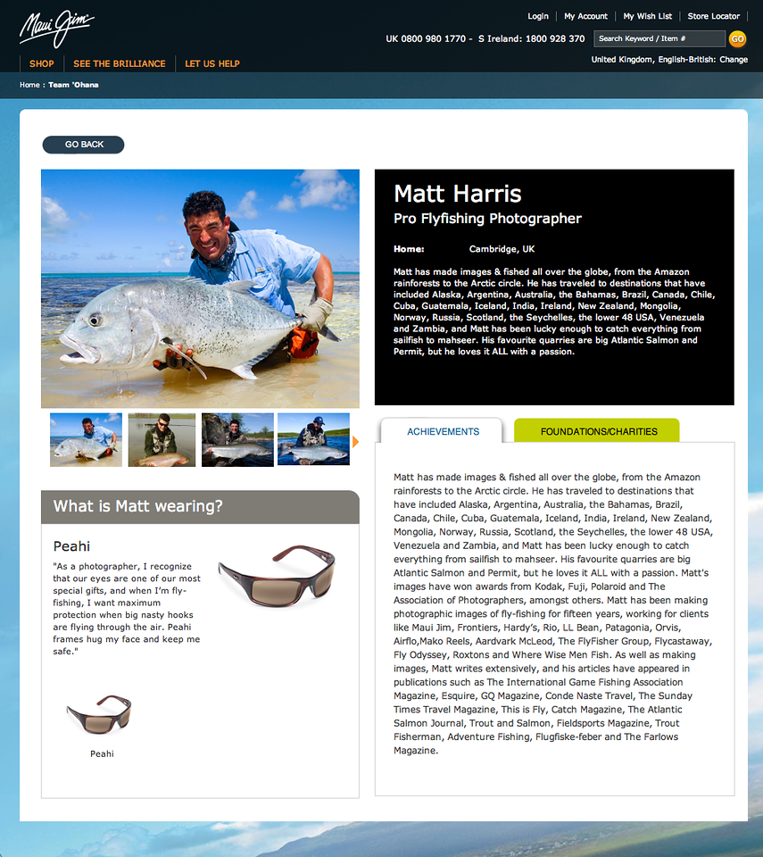 "Maui Jim make the best polarising sunglasses in the world and I endorse them whole-heartedly. Check out their website at <a href=""http://www.mauijim.com"">http://www.mauijim.com</a>"