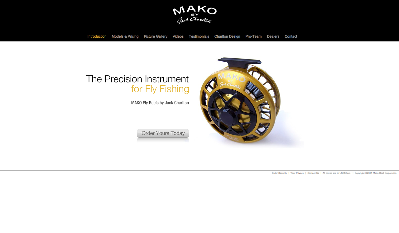 "Jack Charlton makes the finest fly-fishing reels available. Anglers at the cutting edge of fly-fishing are re-defining what's possible, using Mako reels to tame the biggest, strongest and nastiest fish that swim. You cannot buy a finer piece of fly-fishing kit, and I am really thrilled to have been asked to join the Mako Pro-Team. Check out the Mako site at <a href=""http://www.makoreels.com/index.html"">http://www.makoreels.com/index.html</a>"