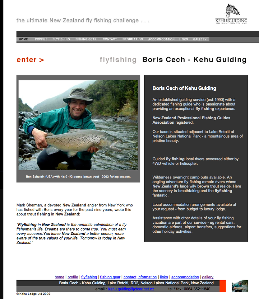 """Boris is one of the best and most technical guides and fly-tyers operating in New Zealand - highly recommended.<br /> <a href=""""http://www.flyfishboris.com/"""">http://www.flyfishboris.com/</a>"""