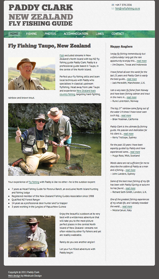 """Paddy Clark could find fish in a puddle - he's one of the very best guides on New Zealand's North Island - have a look at his site at <a href=""""http://www.nzflyfishing.co.nz/"""">http://www.nzflyfishing.co.nz/</a>"""