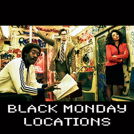 Black Monday Locations Preview