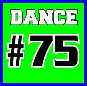 Dance 75. Work Hard Play Hard