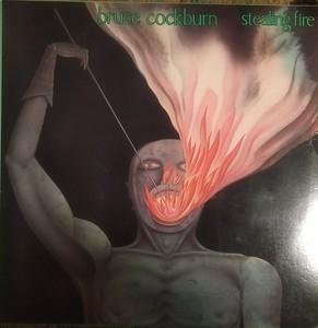 Bruce Cockburn - Stealing Fire  $20
