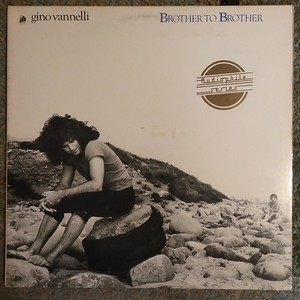 Gino Vannelli - Brother To Brother  $15  (Rare Audiophile  Pressing)