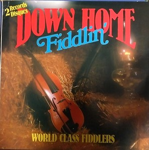 World Class - Down Home Fiddlin