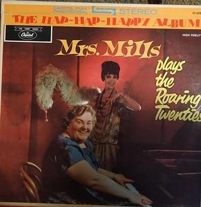 Mrs. Mills - Plays the Roaring Twenties