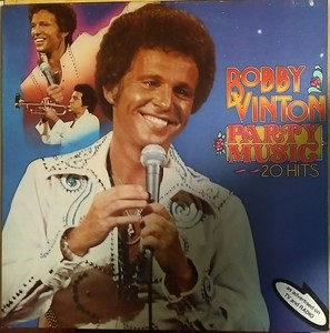 Bobby Vinton - Party Music 20 Hits