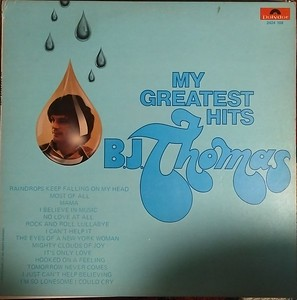 B.J. Thomas - My Greatest Hits (Polydor - 2424 108) Media G  Sleeve  VG