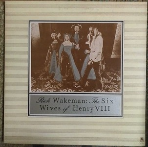 Rick Wakeman - The Six Wives Of Henry VIII (A&M Records - SP-4361)