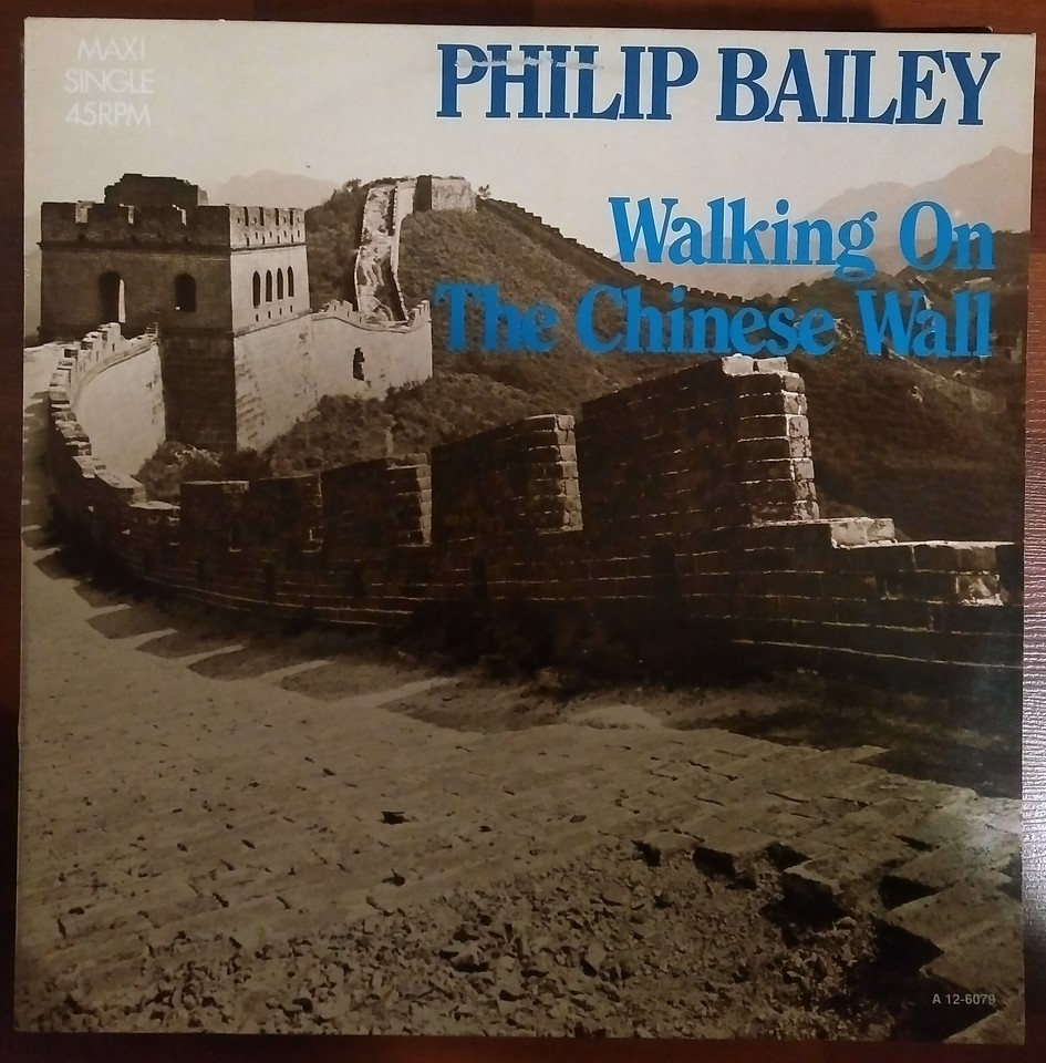 $3  Philip Bailey ‎– Walking On The Chinese Wall