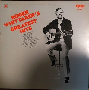 $3	Roger Whittaker - Greatest Hits (RCA Victor - KPL1-0118)