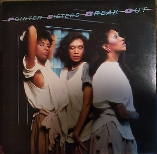 $3   Pointer Sisters - Break Out