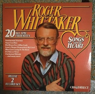 Roger Whittaker ‎– Songs From The Heart
