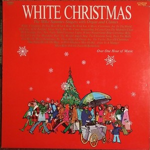 $2   The Mike Sammes Singers with Organ and Chimes - White Christmas