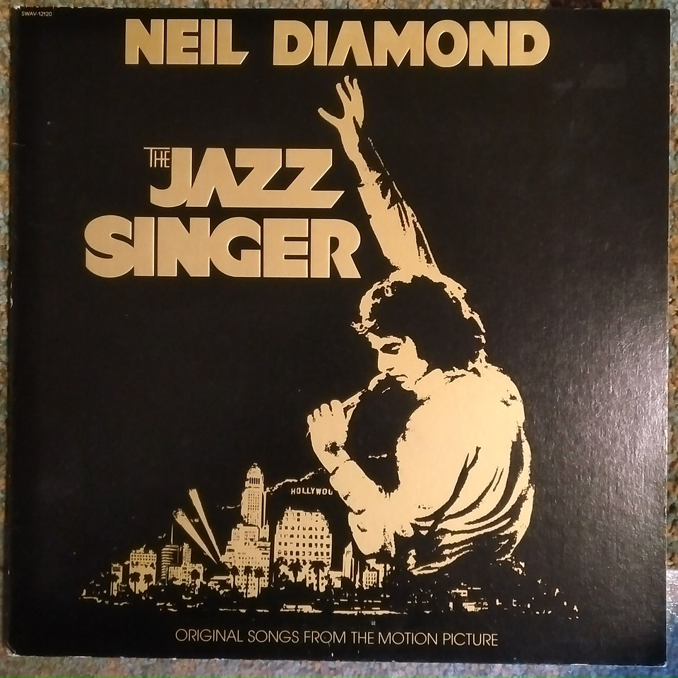 Neil Diamond - The Jazz Singer (Original Songs From The Motion Picture) (Capitol Records - SWAV 12120)