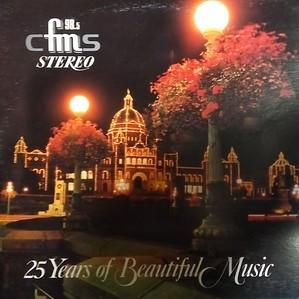 CFMS 98.5 - 25 Years of Beautiful Music