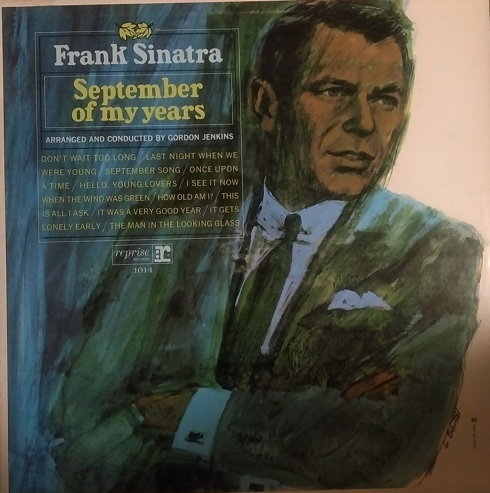 Frank Sinatra - September Of My Years       $10       Very Collectable