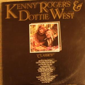 Kenny Rogers & Dottie West - Classics