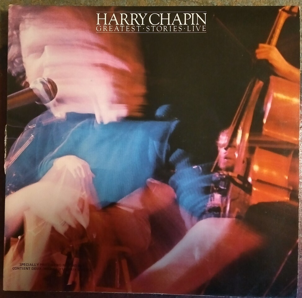$10 Harry Chapin - Greatest Stories Live           Double Album