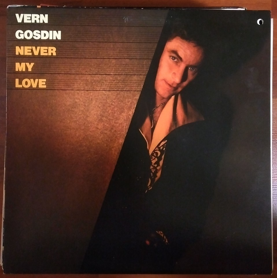 Vern Gosdin – Never My Love