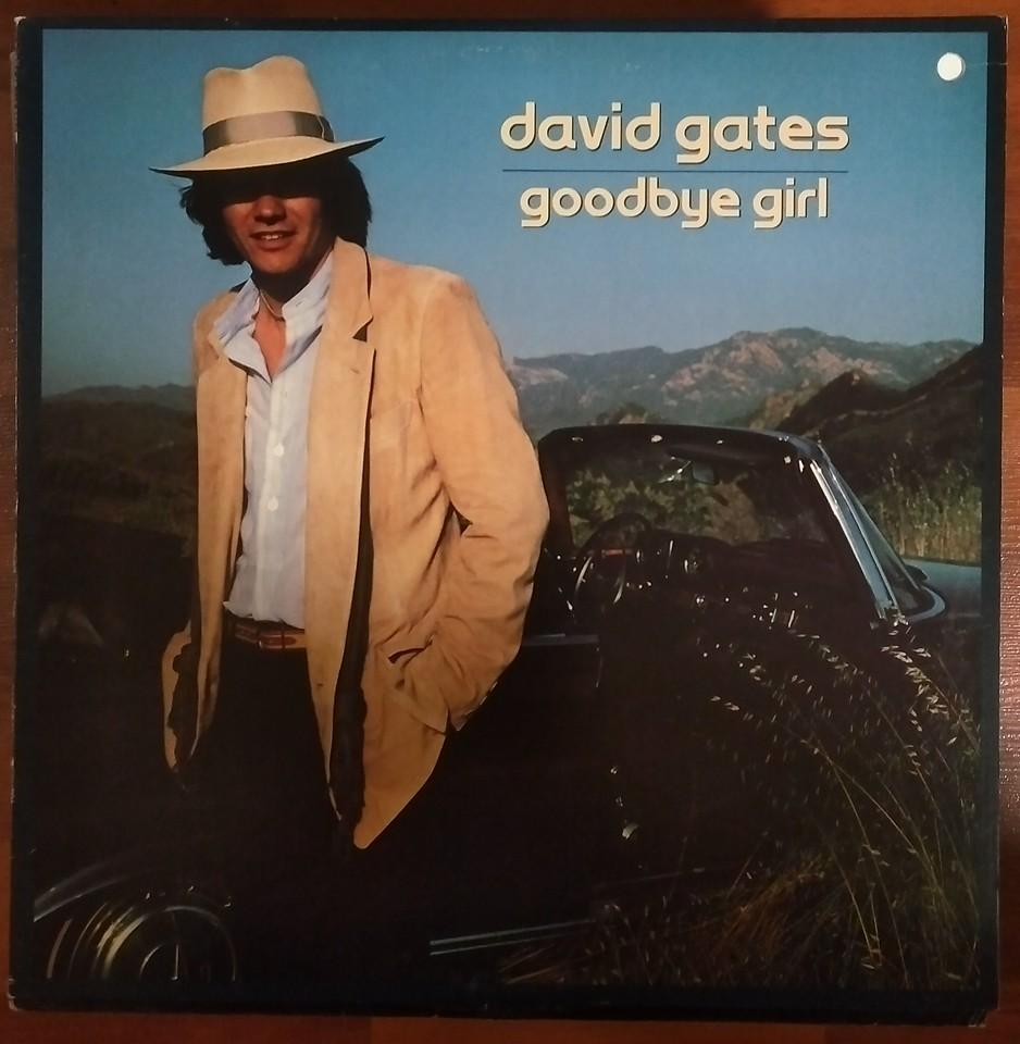 David Gates - Goodbye Girl (Elektra - 6E-148)