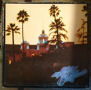 Eagles - Hotel California $5   (Asylum Records - 7ES-1084)