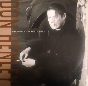 $20  Don Henley - The End Of The Innocence