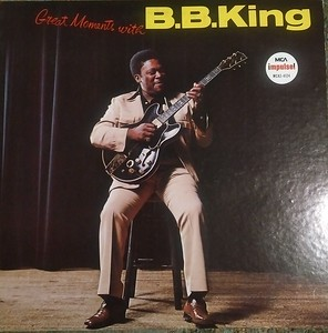 $15  B.B. King - Great Moments With B.B. King