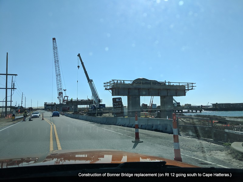 Construction of Bonner Bridge replacement (on Rt 12 going south to Cape Hatteras.)