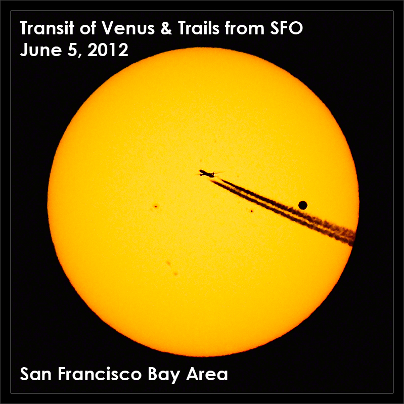 Transit of Venus & Trails from SFO