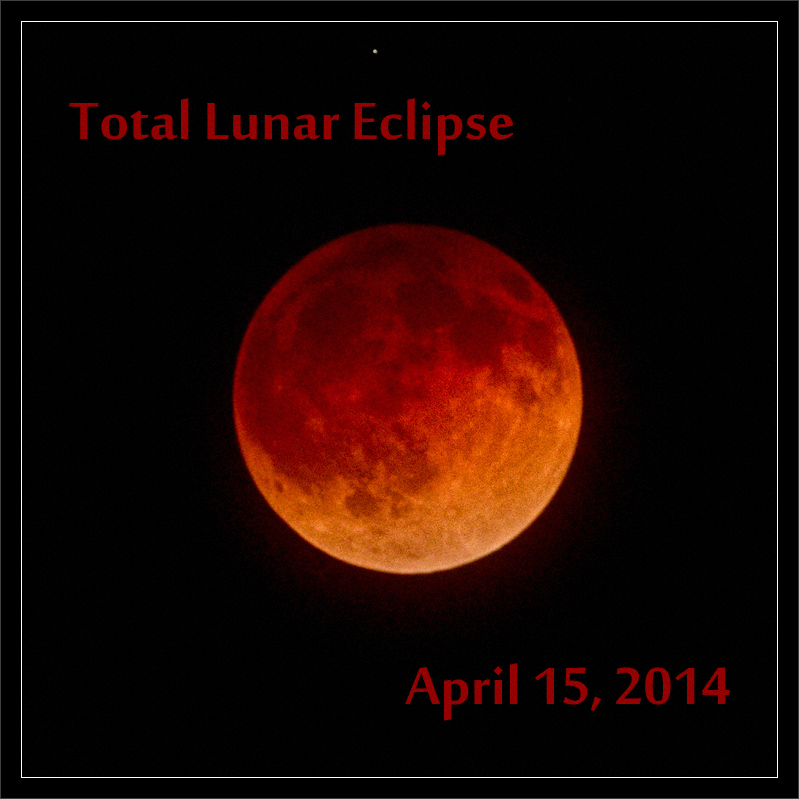 Total Lunar Eclipse: April, 2014  Total lunar eclipse near totality in the early morning of April 15, 2014: the first of two total lunar eclipses for the area in 2014.  (High clouds created very hazy viewing conditions.)  San Francisco Bay Area, California   15-APR-2014