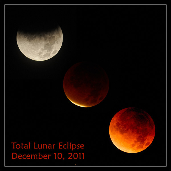 Total Lunar Eclipse 2011  Three stages of the total lunar eclipse: 1. Moon entering umbra 2. Minutes before totality 3. Eclipse totality  (Totality begins at 6:06 a.m. PST.)  San Francisco Bay Area California  10-DEC-2011