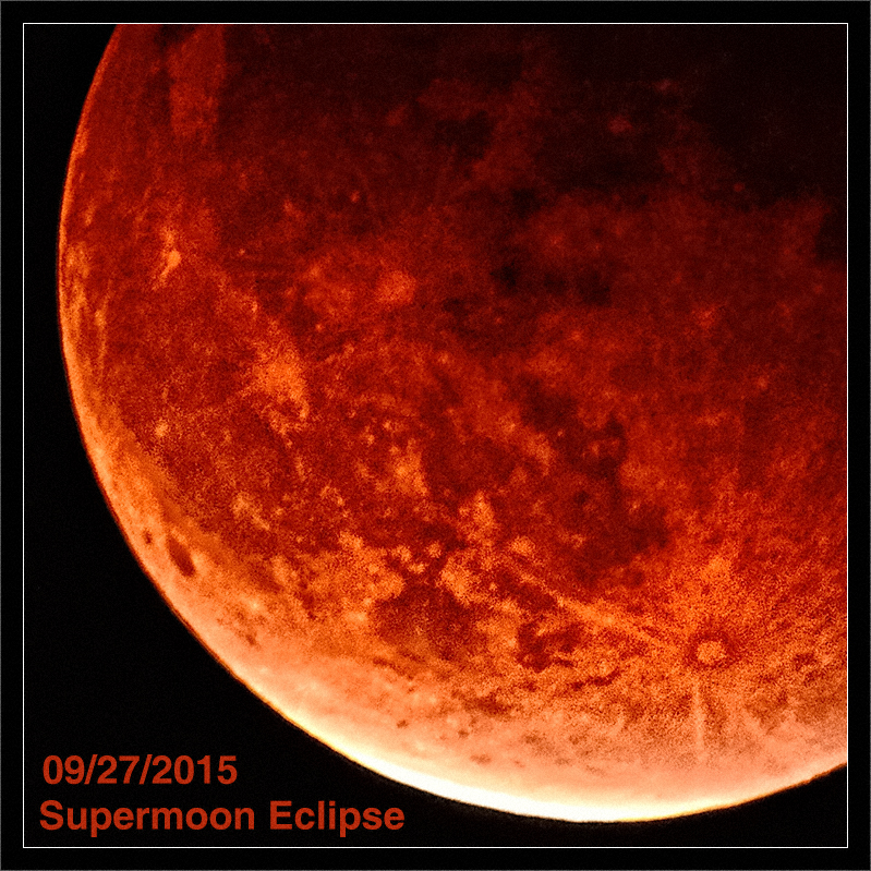 Supermoon Eclipse: September, 2015