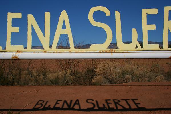 """""""Buena Suerte"""", Tularosa, NM"""