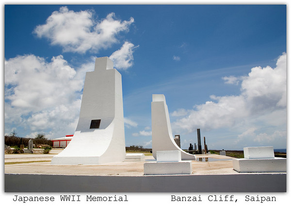 WWII Japanese Memorial atop the Banzai Cliff............................................Saipan
