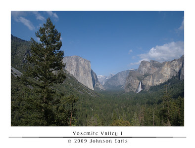 Yosemite Valley 1  Yosemite Valley, as seen from the Tunnel View Lookout, just as you enter the valley on Highway 41 through the Wawona Tunnel.  Yosemite Valley, 28 April 2009.